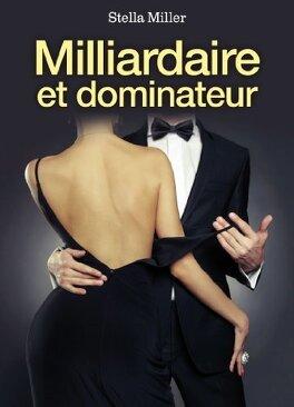 Couverture du livre : Milliardaire et dominateur