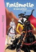Fantômette, Tome 12 : Fantômette et son prince