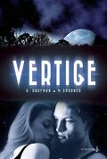 Vertige, tome 1 : Wrecked