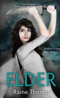 Firstborn, Tome 3 : Elder