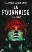La Fournaise, Tome 2 : L'isolement