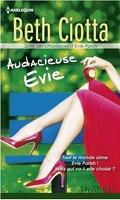 Les Chroniques d'Evie Parish, tome 2 : Audacieuse Evie