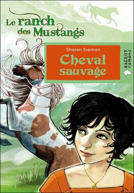 Couverture du livre : Cheval sauvage