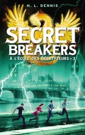 Secret Breakers, Tome 3 : Les Chevaliers de Neustrie