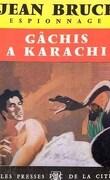 Gâchis à Karachi