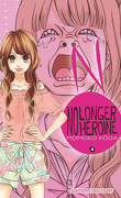 No longer heroine, Tome 4