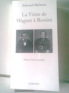 Couverture du livre : La visite de Wagner à Rossini