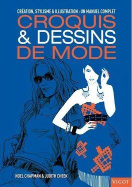 Croquis Dessins De Mode Livre De Noel Chapman Judith Cheek