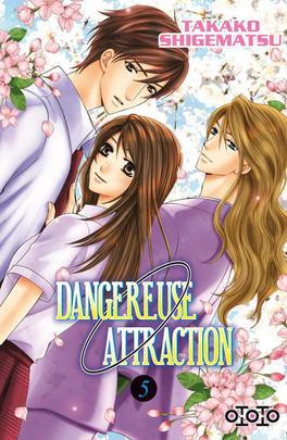 Couverture du livre : Dangereuse Attraction, Tome 5