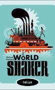 Le World Shaker