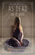 Bad Girls Don't Die, tome 3 : As dead as it gets