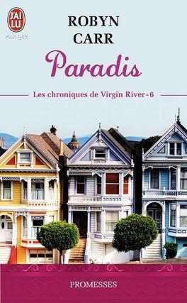 Couverture du livre : Les Chroniques de Virgin River, Tome 6 : Paradis