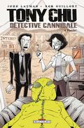 Tony Chu, détective cannibale, Tome 4 : Flambé !