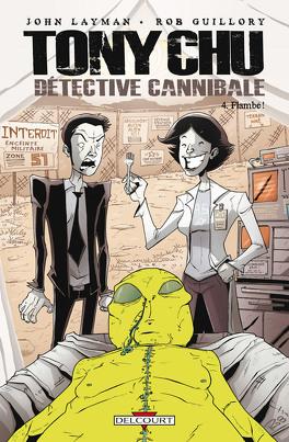 Couverture du livre : Tony Chu, détective cannibale, Tome 4 : Flambé !