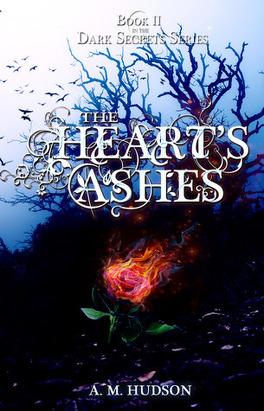 Couverture du livre : Dark Secrets, Tome 2 : The Heart's Ashes
