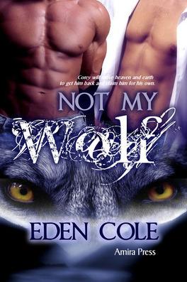 Couverture du livre : Fenrir Wolves, Tome 1 : Not My Wolf
