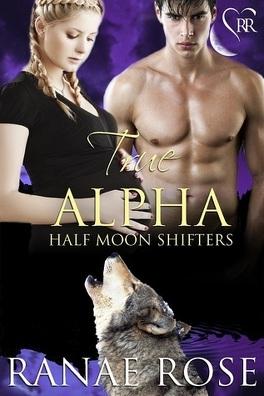 Couverture du livre : Half Moon Shifters, Tome 2 : True Alpha