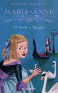 Marie-Anne, fille du roi, tome 2 : Un traître à Versailles