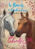 Le ranch de la Pleine Lune, tome 3 : Calamity Joe