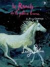 Le ranch de la Pleine Lune, tome 5 : Lady blue