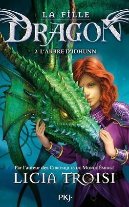 Couverture du livre : La Fille dragon, Tome 2 : L'Arbre d'Idhunn