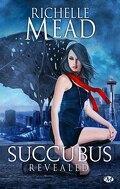 Georgina Kincaid, Tome 6 : Succubus Revealed