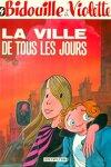 couverture Bidouille et Violette, Tome 4 : La Ville de tous les jours