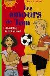 couverture Charlotte, le foot et moi - Les amours de Tom , T1