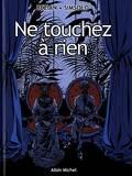 Ne touchez à rien