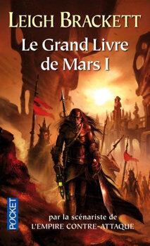 Couverture du livre : Le Grand Livre de Mars, tome 1