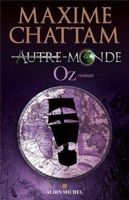 Couverture du livre : Autre-Monde, Tome 5 : Oz