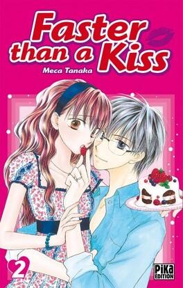 Couverture du livre : Faster than a kiss, Tome 2