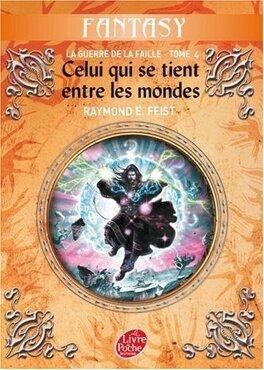 Couverture du livre : La Guerre de la Faille, tome 4/5 : Celui qui se tient entre les mondes