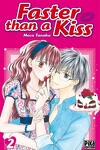 couverture Faster than a kiss, Tome 2