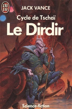 Couverture du livre : Cycle de Tschaï, tome 3 : Le Dirdir