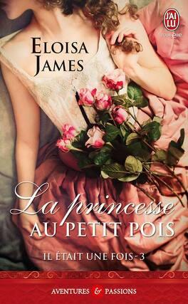 Couverture du livre : Il était une fois, Tome 3 : La Princesse au petit pois