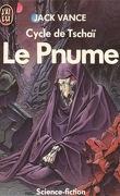 Cycle de Tschaï, tome 4 : Le Pnume