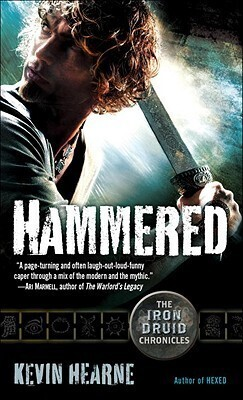 Couverture du livre : Iron Druid Chronicles, Tome 3 : Hammered