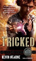 Iron Druid Chronicles, Tome 4 : Tricked