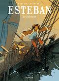 Le voyage d'Esteban, tome 1 : Le baleinier