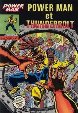 Couverture du livre : Power Man - Power Man et Tunderbolt