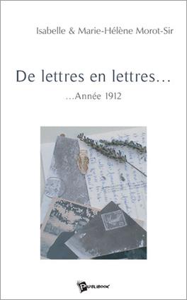 Couverture du livre : De lettres en lettres...