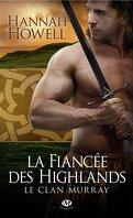 Le Clan Murray, Tome 3 : La Fiancée des Highlands