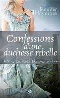 Les Soeurs Donovan, Tome 2 : Confessions d'une Duchesse Rebelle