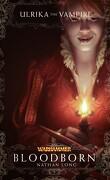 Ulrika la vampire, Tome 1 : Bloodborn