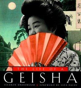 Couverture du livre : The Life of a Geisha