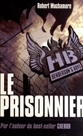 Henderson's Boys,Tome 5 : Le Prisonnier