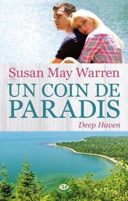 Couverture du livre : Deep haven, tome 1 : Un coin de paradis