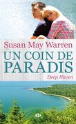 Deep haven, tome 1 : Un coin de paradis