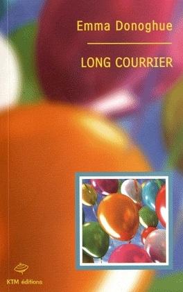 Couverture du livre : Long courrier